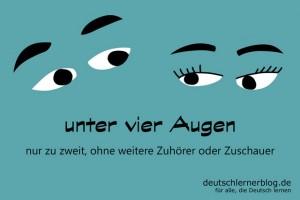 unter_vier_Augen_Redewendungen_Bilder_deutschlernerblog