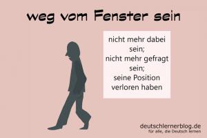 weg-vom-Fenster-sein-Redewendungen-Bilder-deutschlernerblog