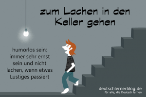 zum-Lachen-in-den-Keller-gehen-Redewendungen-deutschlernerblog