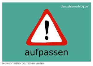 aufpassen-deutsche-Verben-mit-Bildern-Deutsch-lernen-mit-Deutschlernerblog
