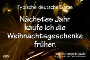 deutsche-Sätze-095-nächstes-Jahr-kaufe-ich-die-Weihnachtsgeschenke-früher-deutschlernerblog-640