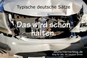 deutsche-Sätze-098-Wird-schon-halten-deutschlernerblog-640