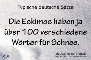 deutsche Sätze 010 Eskimos Schnee deutschlernerblog 640- typische deutsche Sätze