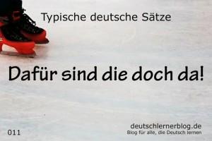 deutsche Sätze 011 Dafür sind die doch da deutschlernerblog 640