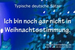deutsche Sätze 012 Noch nicht in Weihnachtsstimmung deutschlernerblog 640