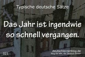 deutsche Sätze 021 Jahr schnell vergangen deutschlernerblog 640