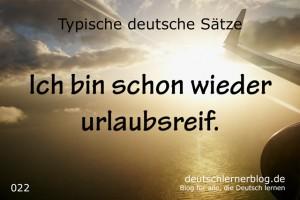 deutsche Sätze 022 schon wieder urlaubsreif deutschlernerblog 640