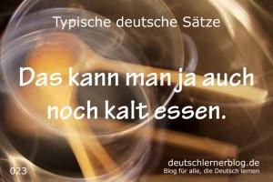 deutsche Sätze 023 kalt essen deutschlernerblog 640