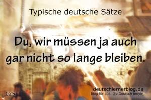 deutsche Sätze 025 gar nicht so lange bleiben deutschlernerblog 640
