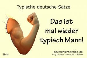 deutsche Sätze 044 typisch Mann deutschlernerblog 640