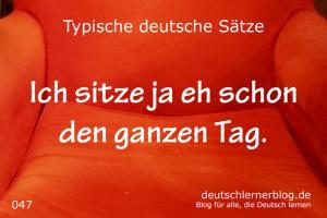 deutsche Sätze 047 sitze den ganzen Tag deutschlernerblog 640