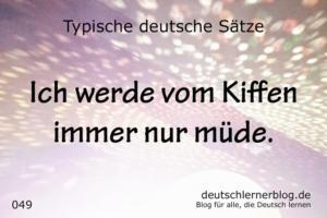 deutsche Sätze 049 vom Kiffen müde deutschlernerblog 640