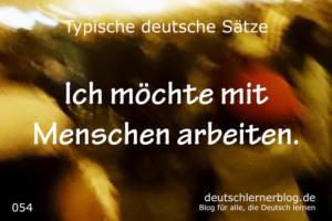 deutsche Sätze 054 mit Menschen arbeiten deutschlernerblog 640